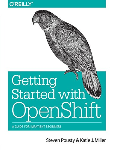 Getting Started with OpenShift: A Guide for Impatient Beginners