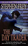 The Day Trader (034544325X) by Frey, Stephen