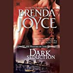 Dark Seduction (       UNABRIDGED) by Brenda Joyce Narrated by Marguerite Jennings