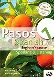 Pasos 1: Spanish Beginner's Course - Speaking and Listening