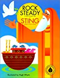 Rock Steady: A Story of Noah's Ark (0060292318) by Sting