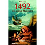 "1492 - Das geheime Manuskriptvon ""Peter Gissy"""