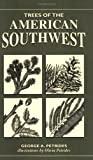Trees of The American Southwest (Trees of the U.S.) (0811731650) by Petrides, George A.
