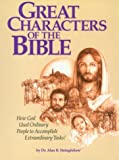Great Characters of the Bible: A Bible Study for the Lay Pupil and the Lay Teacher