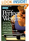 Prevention's Your Perfect Weight: The Diet-Free Weight Loss Method Developed By The World's Leading Health Magazine