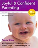 Joyful and Confident Parenting (Parent Smart) (1896833136) by Shore, Penny A.