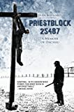 img - for Priestblock 25487: A Memoir of Dachau book / textbook / text book