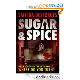 Sugar & Spice: The Ground-Breaking Debut Crime Thriller