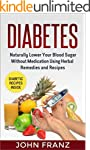 Diabetes: Naturally Lower Your Blood...