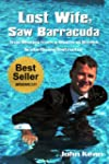 Lost Wife, Saw Barracuda - True Stori...