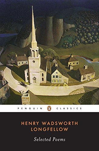 Longfellow: Selected Poems (Penguin Classics) [Longfellow, Henry Wadsworth] (Tapa Blanda)