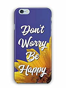 YuBingo Don't Worry. Be Happy Designer Mobile Case Back Cover for Apple iPhone 6