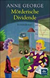 Mörderische Dividende. premium,  Band 24511 (3423245115) by Anne George