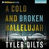 A Cold and Broken Hallelujah: Long Beach Homicide, Book 3