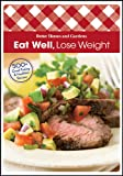 Eat Well Lose Weight (comb): 500+ Great-Tasting and Healthful Recipes