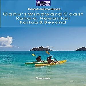 Oahu's Windward Coast Audiobook