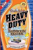 Uncle John's Heavy Duty Bathroom Reader (Uncle John's Bathroom Reader)