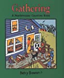 Gathering: A Northwoods Counting Book