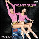 Pink Lady History ピンクレディー・シングル全曲集