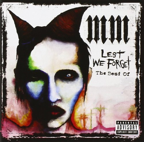 Marilyn Manson - Lest We Forget: The Best Of By Universal Import (2004-11-09) - Zortam Music