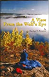 img - for A View from the Wolf's Eye book / textbook / text book