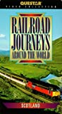 Railroad Journeys Around the World: Scotland [VHS]