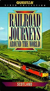 Railroad Journeys Around the World: Scotland [VHS]