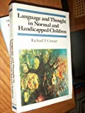 img - for Language and Thought in Normal and Handicapped Children (Cognitive Development) book / textbook / text book
