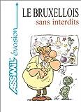 echange, troc Guides de Poche Assimil - Le Bruxellois sans interdits
