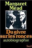 echange, troc Margaret Mead - Du givre sur les ronces