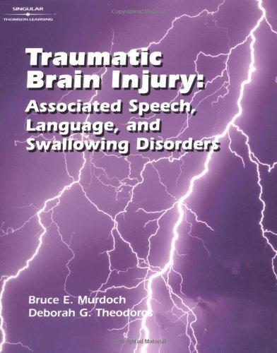 Traumatic Brain Injury: Associated Speech, Language, and...