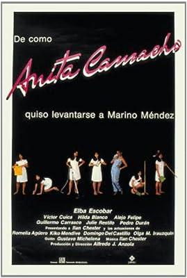 De cómo Anita Camacho quiso levantarse a Marino Méndez
