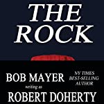 The Rock | Robert Doherty,Bob Mayer