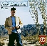 echange, troc Paul Oakenfold - Ibiza