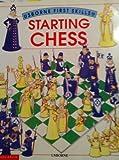 Starting chess (Usborne first skills) (0590673122) by Castor, Harriet