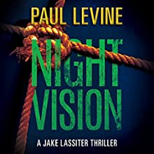 Night Vision: Jake Lassiter Legal Thrillers, Book 2 Audiobook by Paul Levine Narrated by Luke Daniels