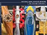 img - for National Naval Aviation Museum's Aircraft Collection book / textbook / text book