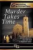 MURDER TAKES TIME (Friendship & Honor Series Book 1)