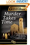 MURDER TAKES TIME (Friendship & Honor...