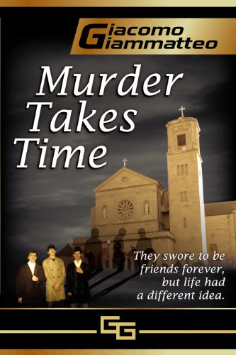 Check Out Today's KFKND Book of the Day on Your Kindle Fire:  MURDER TAKES TIME by Giacomo Giammatteo