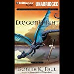 DragonKnight (       UNABRIDGED) by Donita K. Paul Narrated by Ellen Grafton