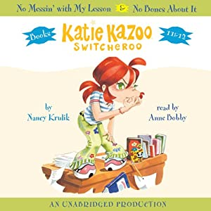 Katie Kazoo, Switcheroo: Books 11 and 12: No Messin with My Lesson & No Bones About It | [Nancy Krulik]