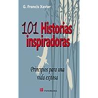 101 Historias inspiradoras / 101 Inspiring Stories