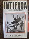Intifada: The Palestinian Uprising-Israel's Third Front