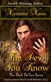 The Devil You Know (The Devil DeVere)