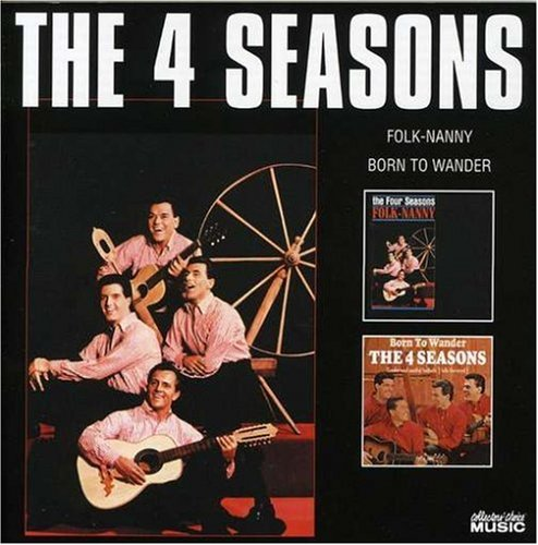 The Four Seasons - Folk-Nanny/Born to Wander - Zortam Music
