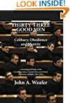 Thirty-Three Good Men: Celibacy, Obed...