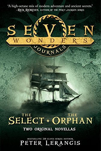 Seven Wonders Journals: The Select and The Orphan PDF