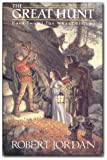 The Great Hunt: Book 2 of the Wheel of Time Robert Jordan