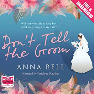 Don't Tell the Groom | [Anna Bell]